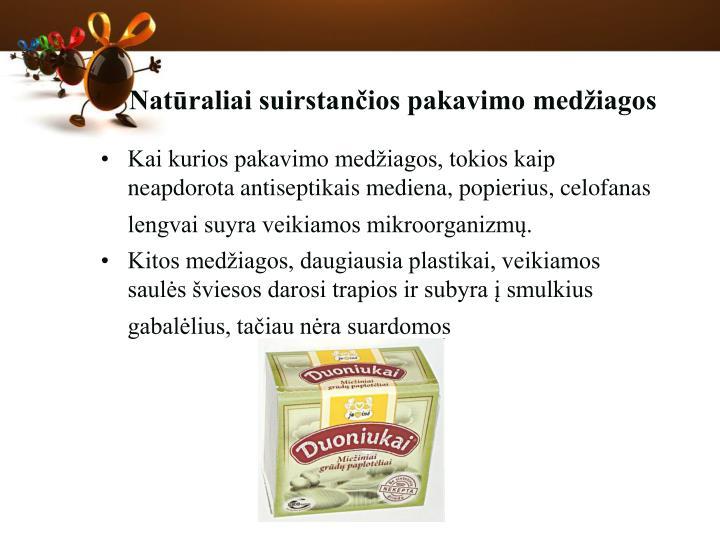 Natūraliai suirstančios pakavimo medžiagos