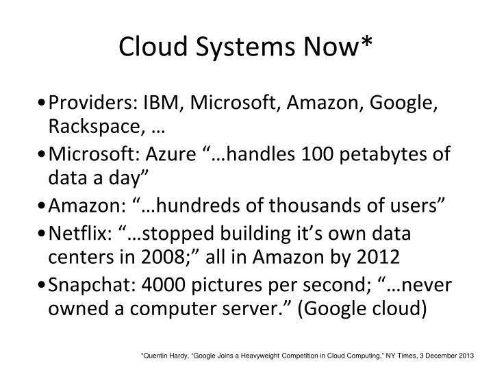 Cloud systems now