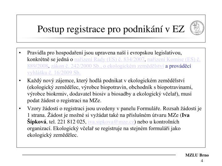 Postup registrace pro podnikání v EZ