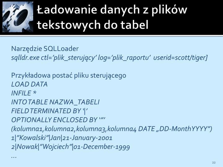 Ładowanie danych z plików tekstowych do tabel