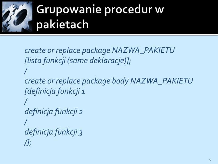 Grupowanie procedur w pakietach