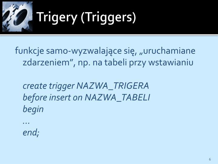 Trigery