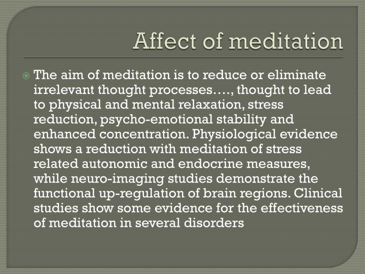 Affect of meditation