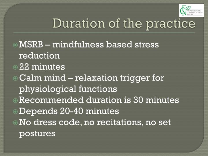 Duration of the practice