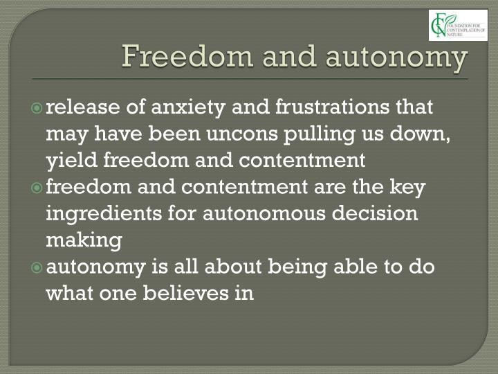 Freedom and autonomy