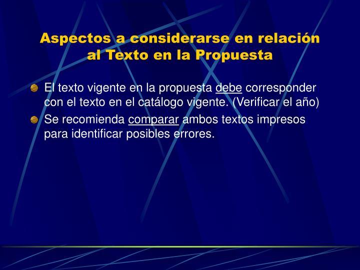 Aspectos a considerarse en relación al Texto en la Propuesta