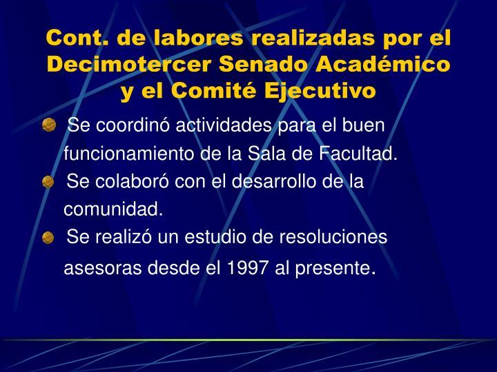Cont. de labores realizadas por el Decimotercer Senado Académico y el Comité Ejecutivo