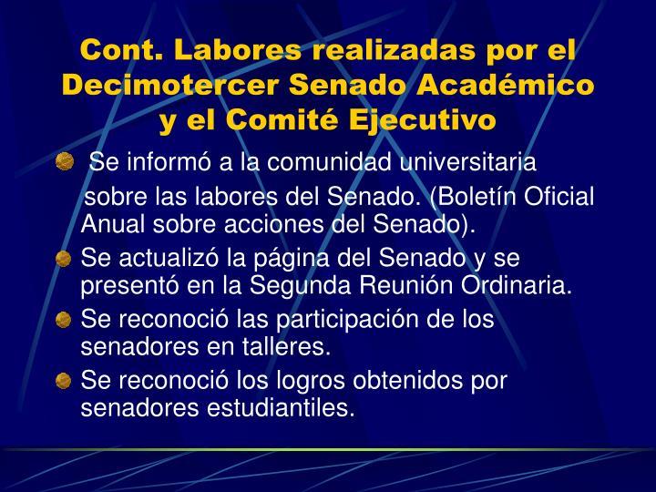 Cont. Labores realizadas por el Decimotercer Senado Académico y el Comité Ejecutivo