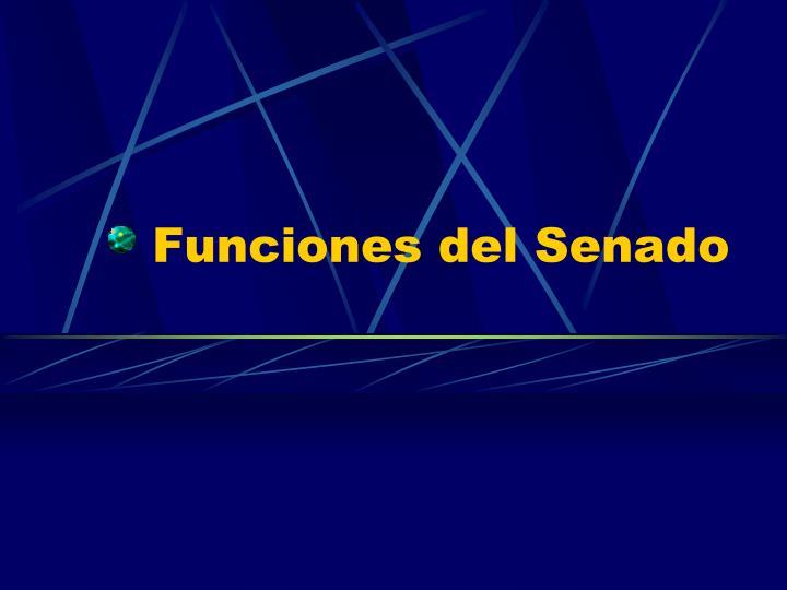 Funciones del Senado