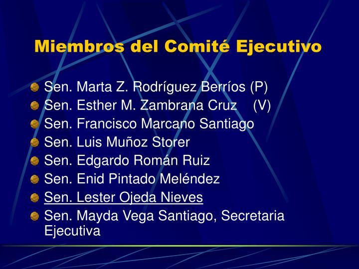 Miembros del Comité Ejecutivo