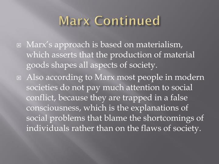 Marx Continued