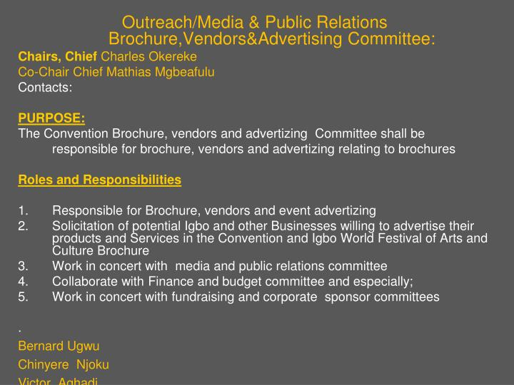 Outreach/Media & Public Relations Brochure,Vendors&Advertising Committee: