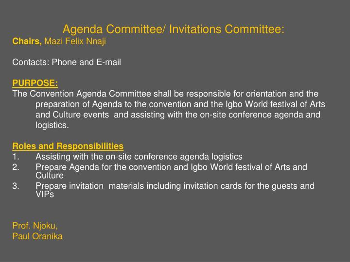 Agenda Committee/ Invitations Committee: