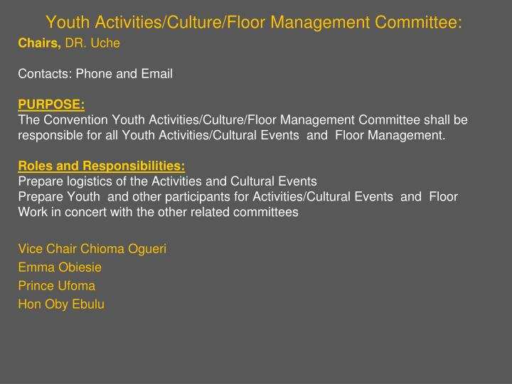 Youth Activities/Culture/Floor Management