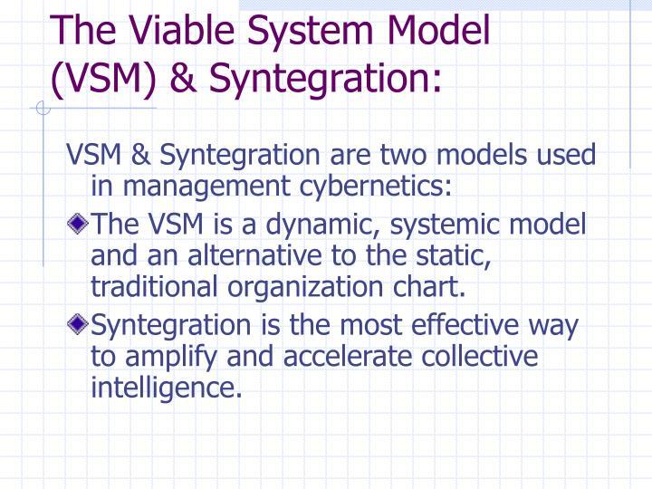 The Viable System Model (VSM) & Syntegration: