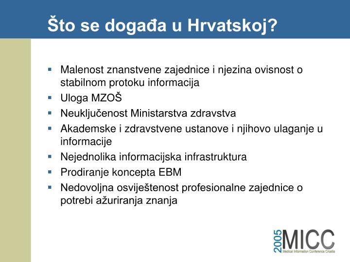 Što se događa u Hrvatskoj?