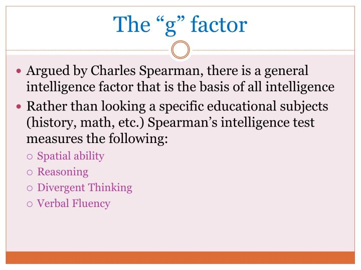 "The ""g"" factor"