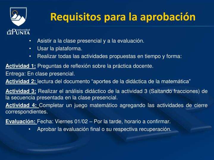Requisitos para la aprobación