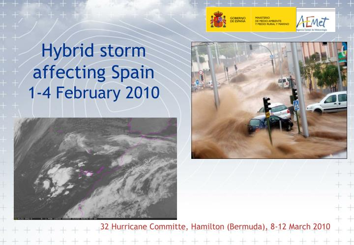 Hybrid storm affecting spain 1 4 february 2010