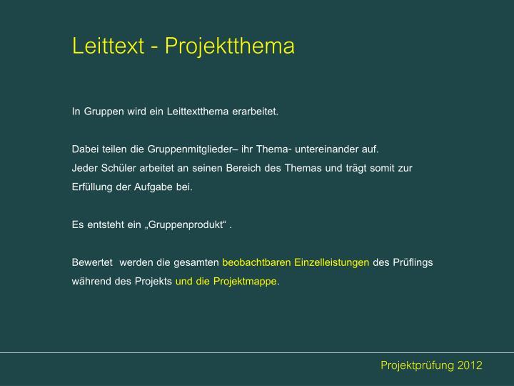 Leittext - Projektthema
