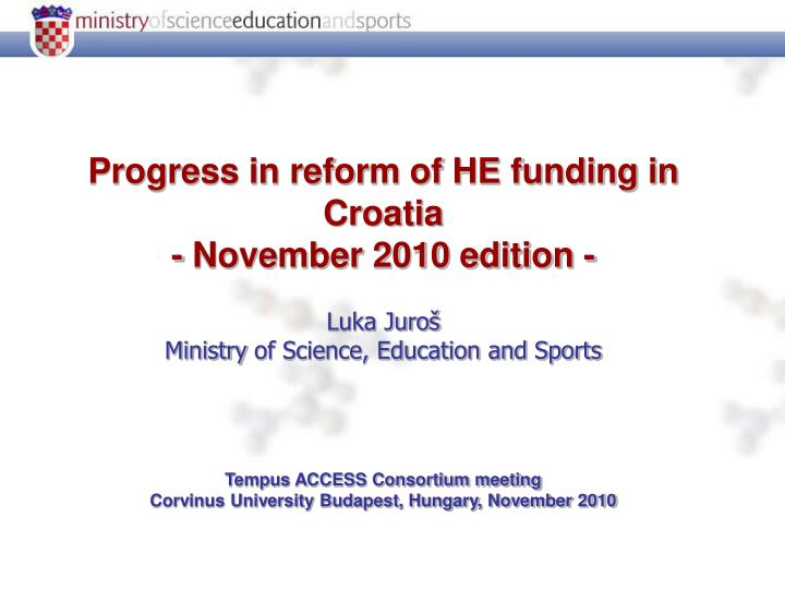 Progress in reform of HE funding in Croatia