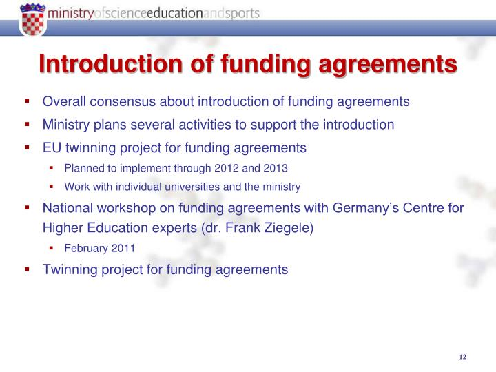 Overall consensus about introduction of funding agreements