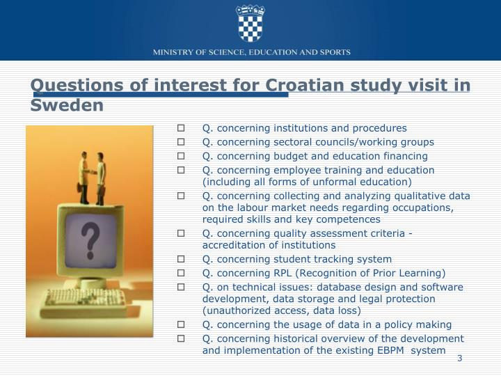 Questions of interest for Croatian study visit in Sweden