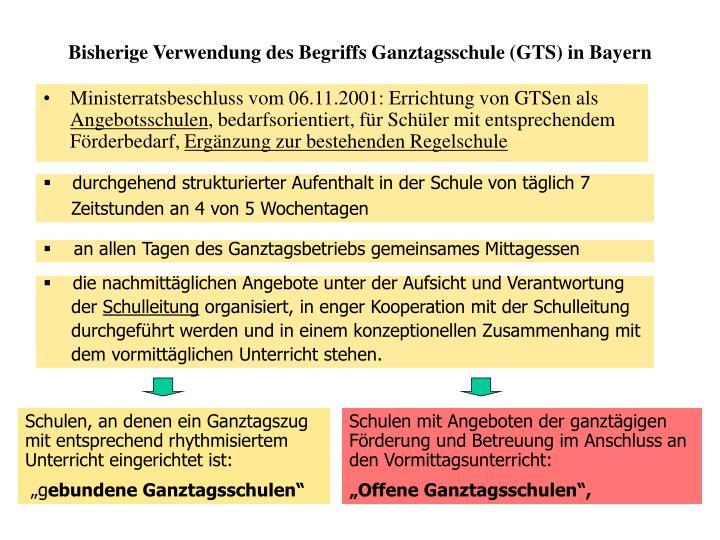 Bisherige Verwendung des Begriffs Ganztagsschule (GTS) in Bayern
