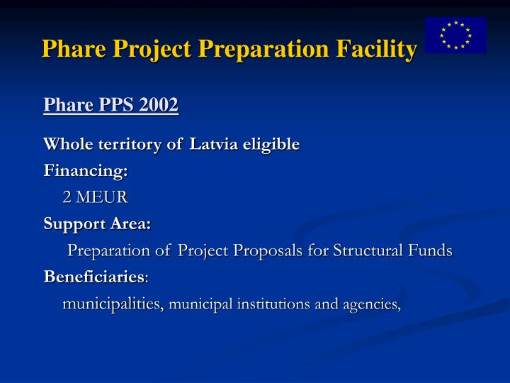Phare Project Preparation Facility