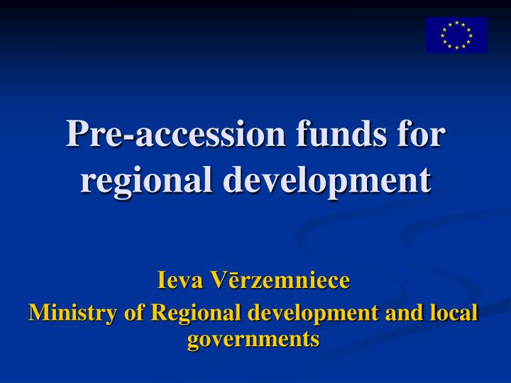 Pre accession funds for regional development