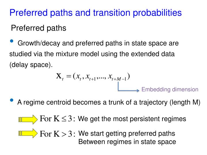 Preferred paths and transition probabilities