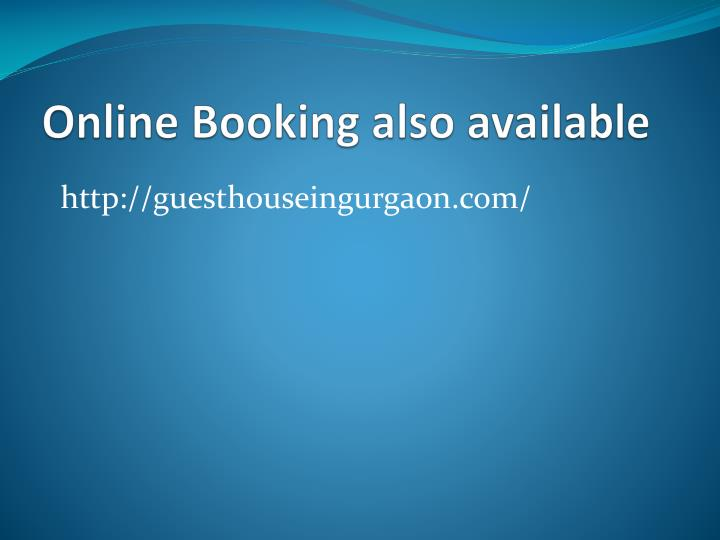 Online Booking also available