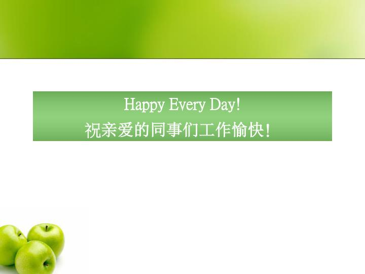 Happy Every Day!