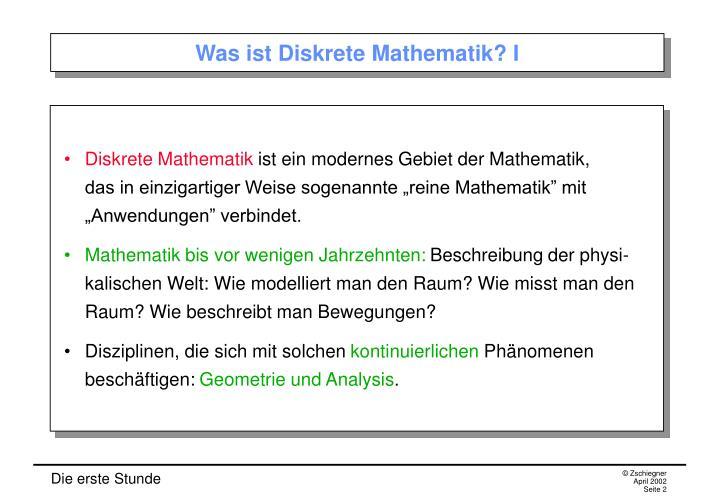 Was ist Diskrete Mathematik? I