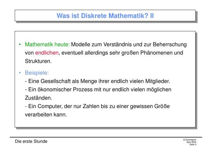 Was ist Diskrete Mathematik? II