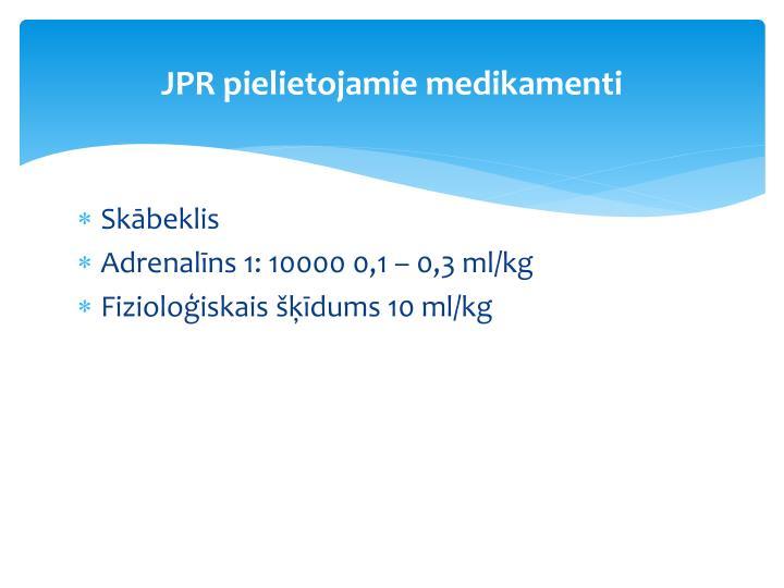 JPR pielietojamie medikamenti
