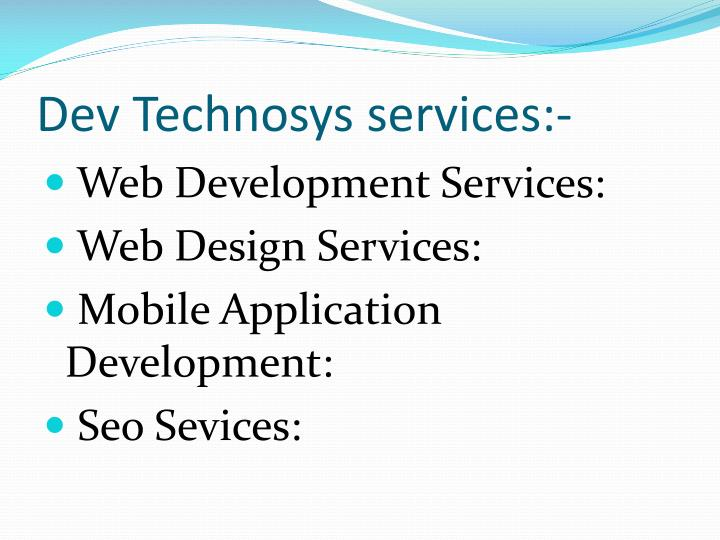 Dev technosys services