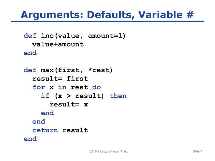 Arguments: Defaults, Variable #
