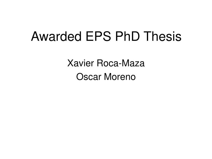 Awarded EPS PhD Thesis