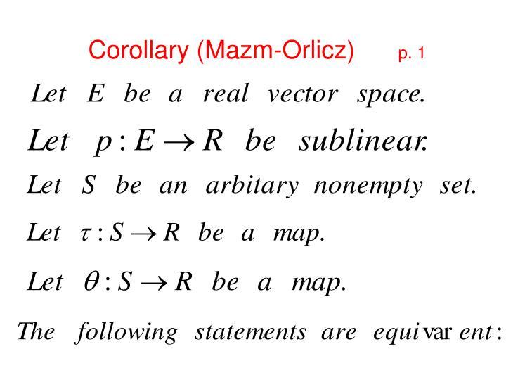 Corollary (Mazm-Orlicz)