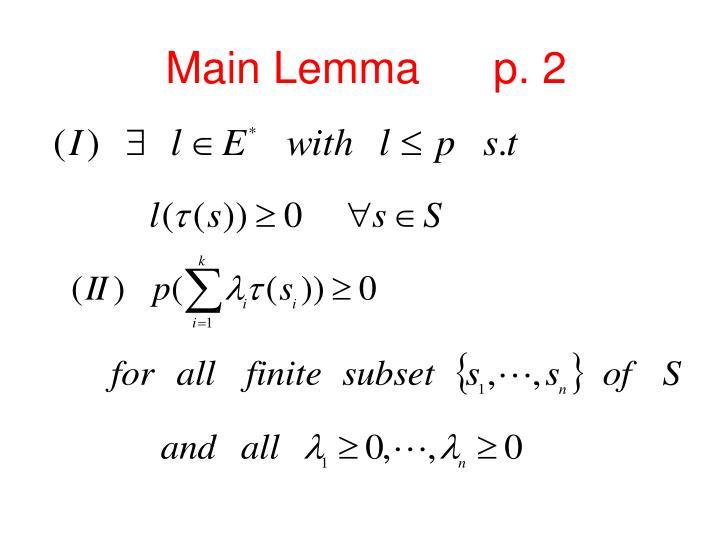 Main Lemma      p. 2