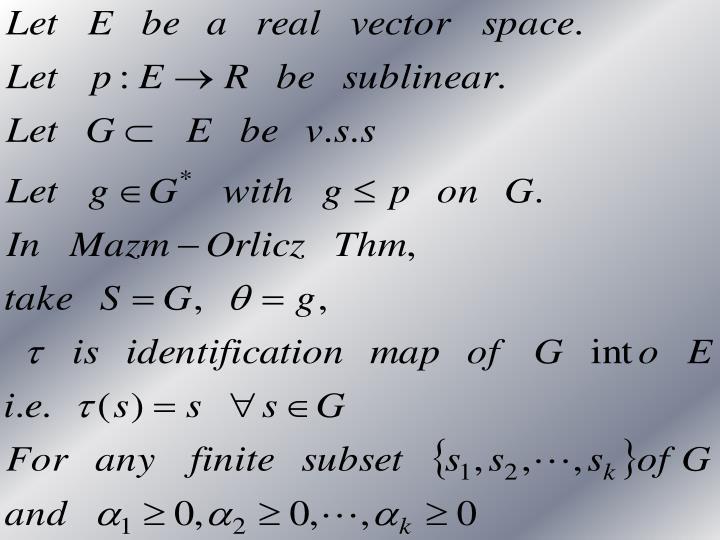 Mazm-Orlicz Thm implies Hahn-Banach Thm   p.1