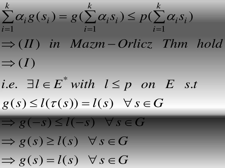 Mazm-Orlicz Thm implies Hahn-Banach Thm  p.2