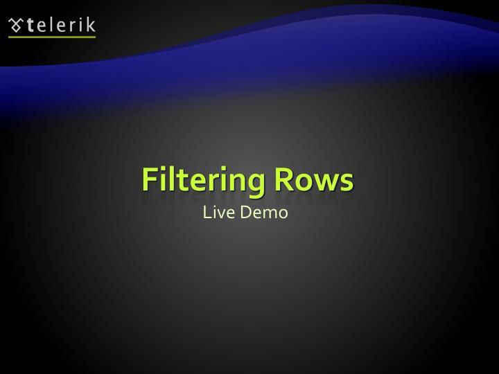 Filtering Rows
