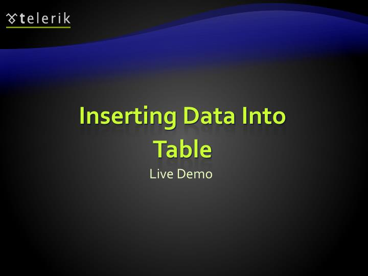 Inserting Data Into Table