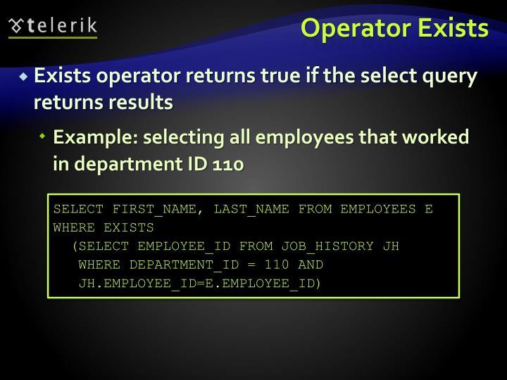 Operator Exists