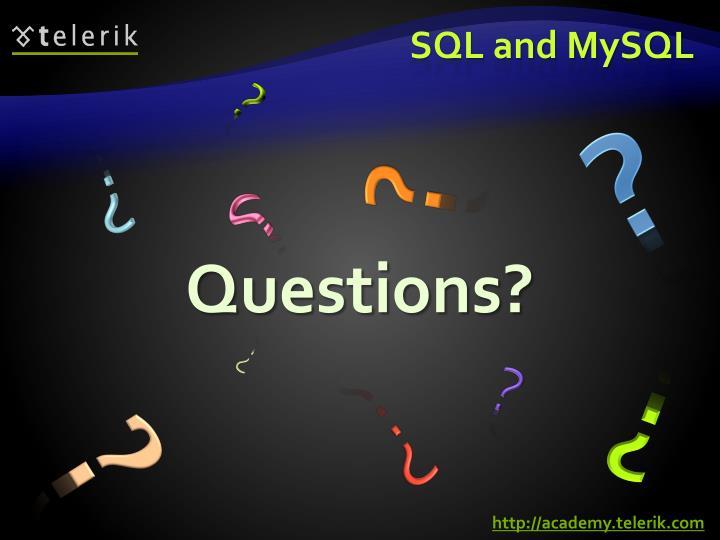 SQL and MySQL