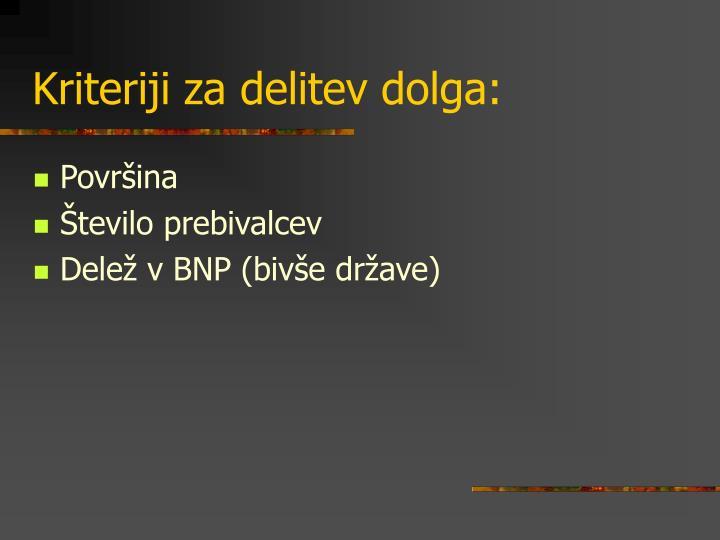 Kriteriji za delitev dolga:
