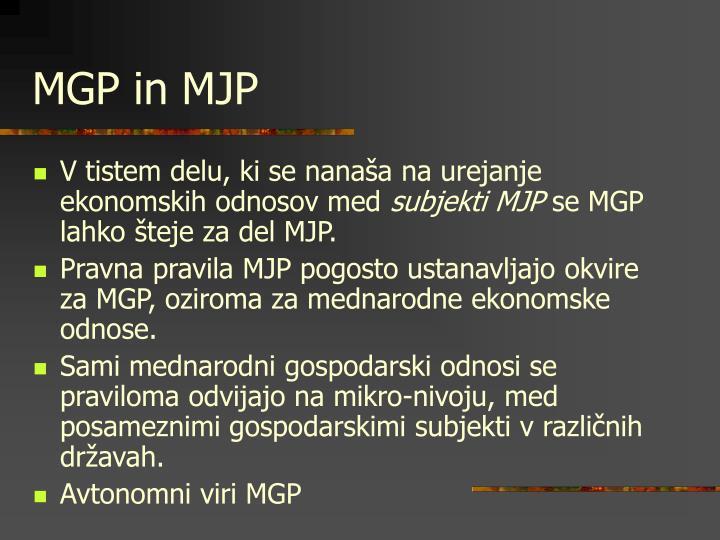 MGP in MJP