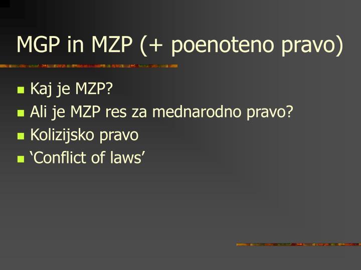 MGP in MZP (+ poenoteno pravo)